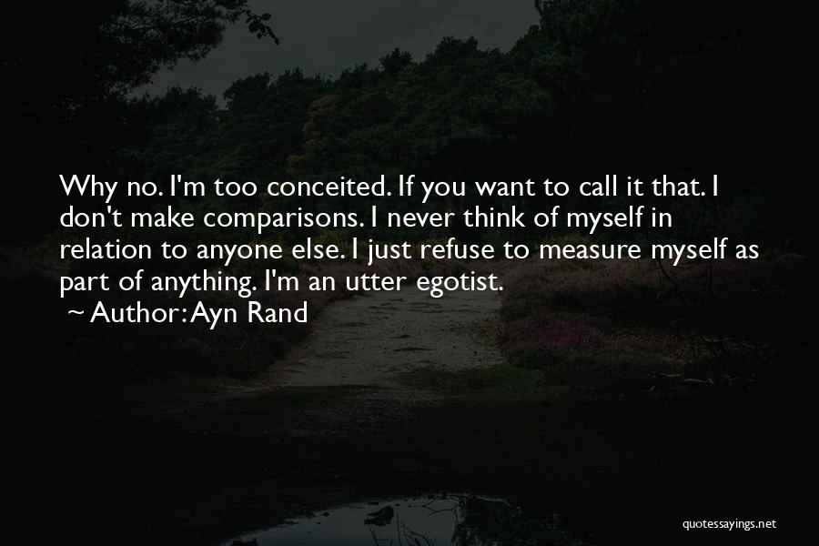 Conceited Quotes By Ayn Rand