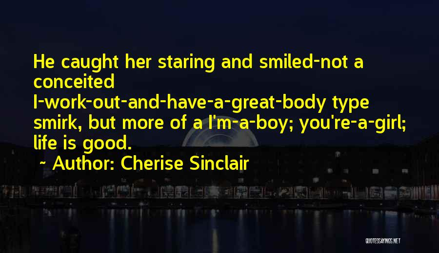 Conceited Quotes By Cherise Sinclair