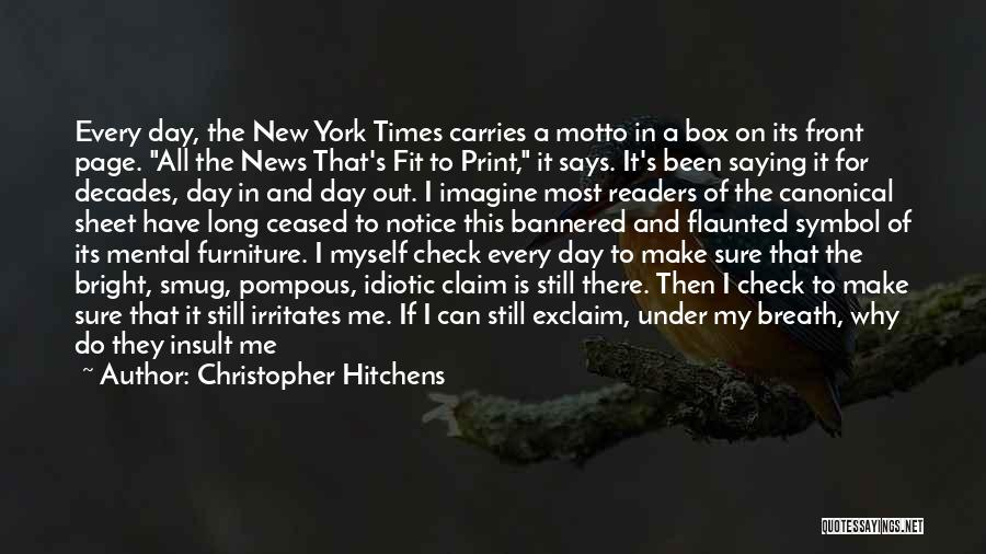 Conceited Quotes By Christopher Hitchens