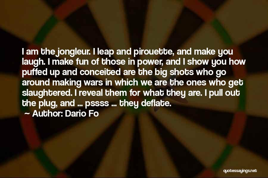 Conceited Quotes By Dario Fo