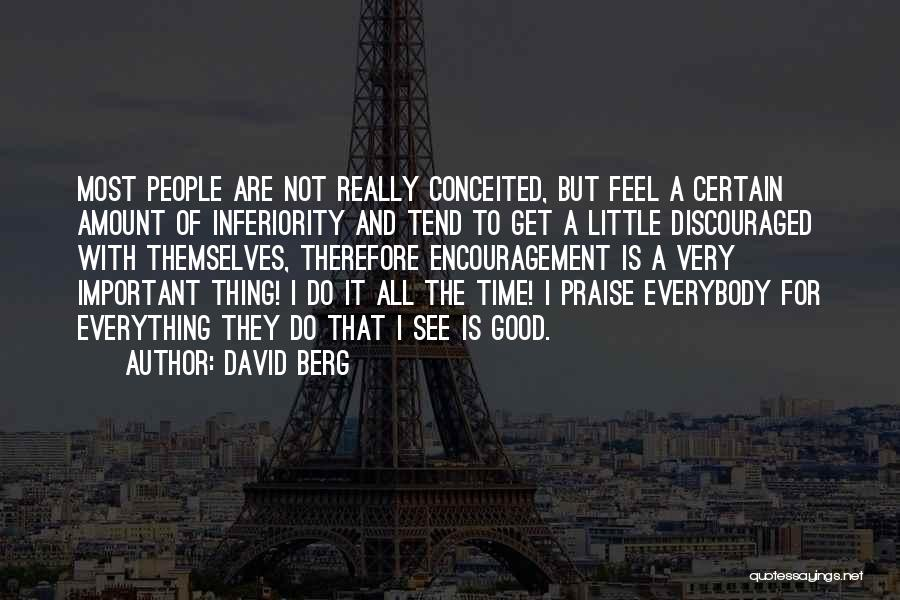 Conceited Quotes By David Berg
