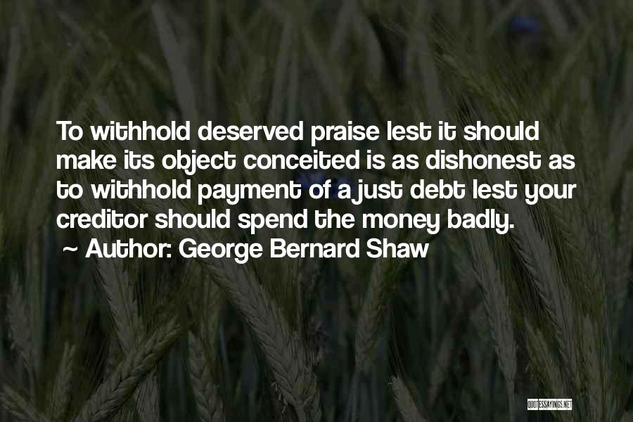 Conceited Quotes By George Bernard Shaw