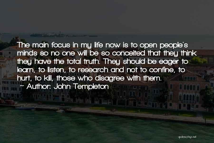 Conceited Quotes By John Templeton