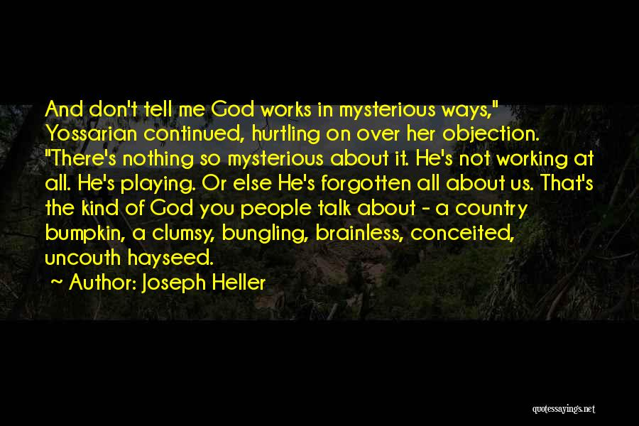 Conceited Quotes By Joseph Heller
