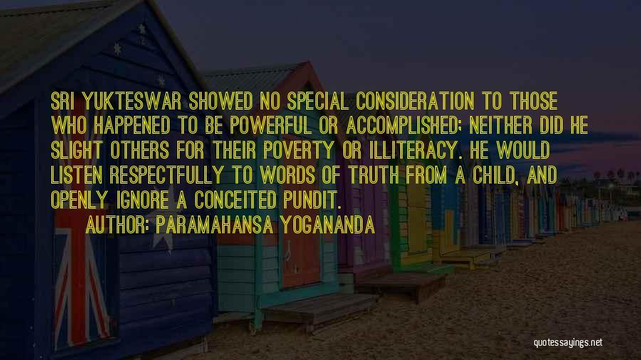 Conceited Quotes By Paramahansa Yogananda