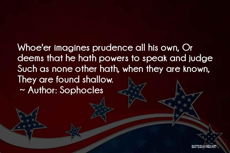 Conceited Quotes By Sophocles