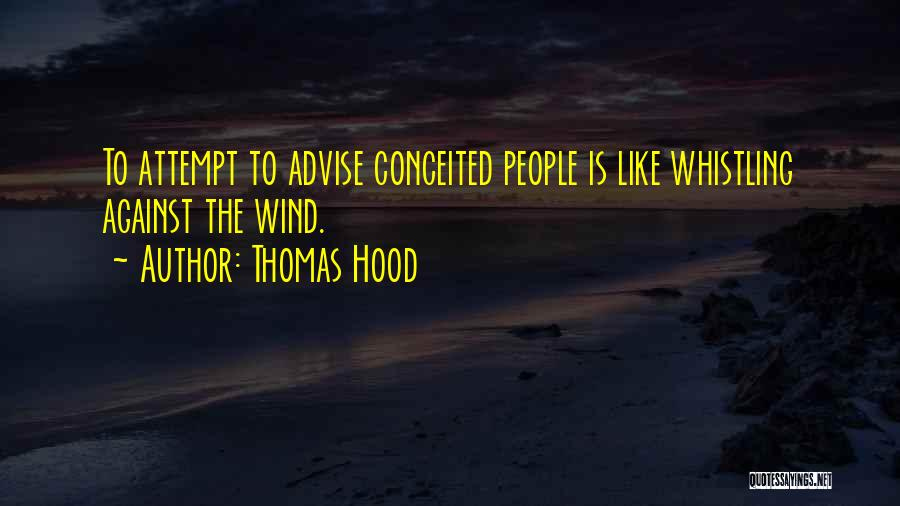 Conceited Quotes By Thomas Hood