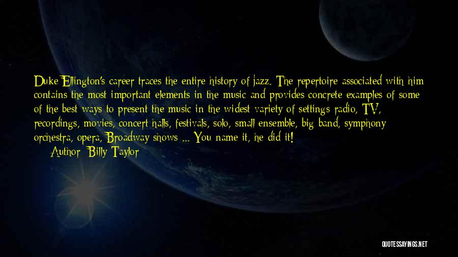 Concert Halls Quotes By Billy Taylor