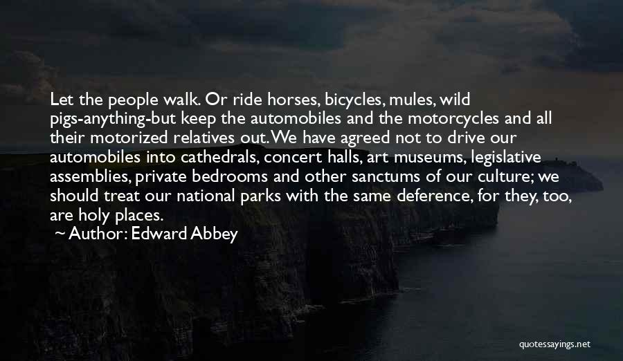 Concert Halls Quotes By Edward Abbey