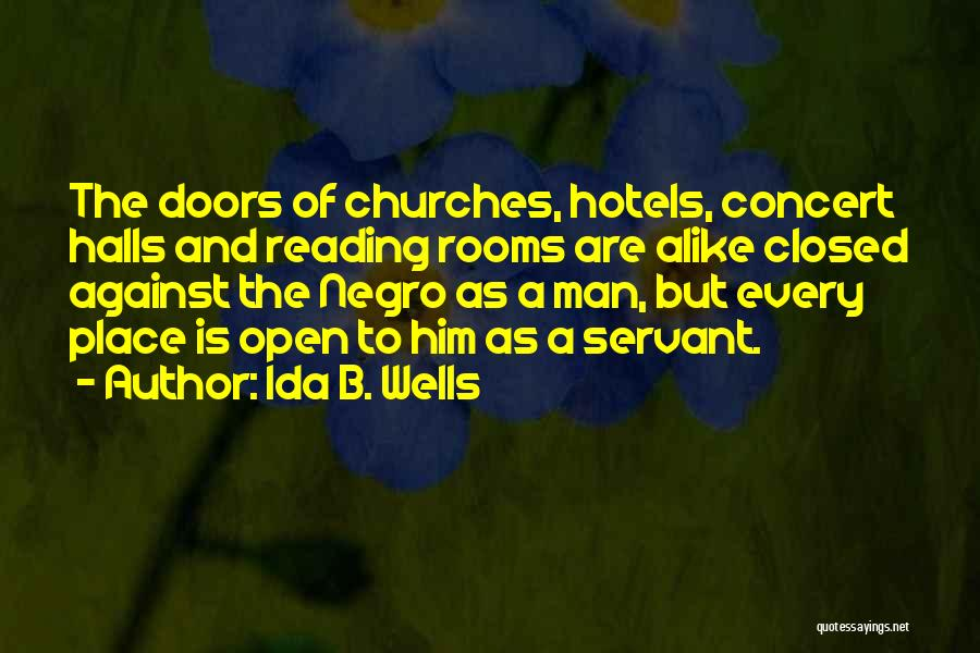 Concert Halls Quotes By Ida B. Wells