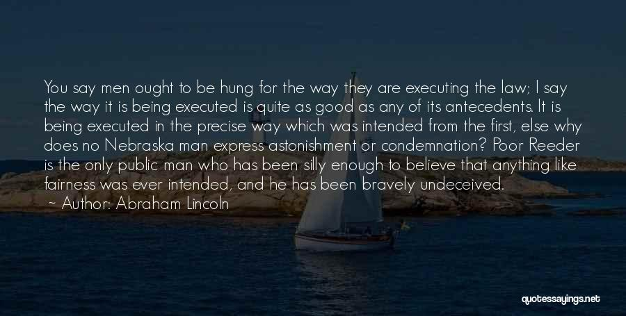 Condemnation Quotes By Abraham Lincoln