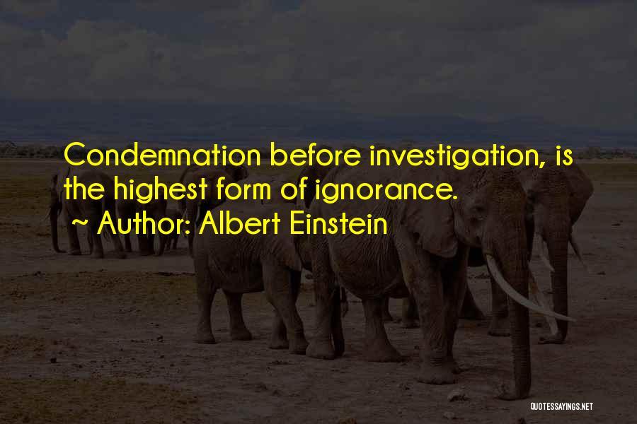 Condemnation Quotes By Albert Einstein
