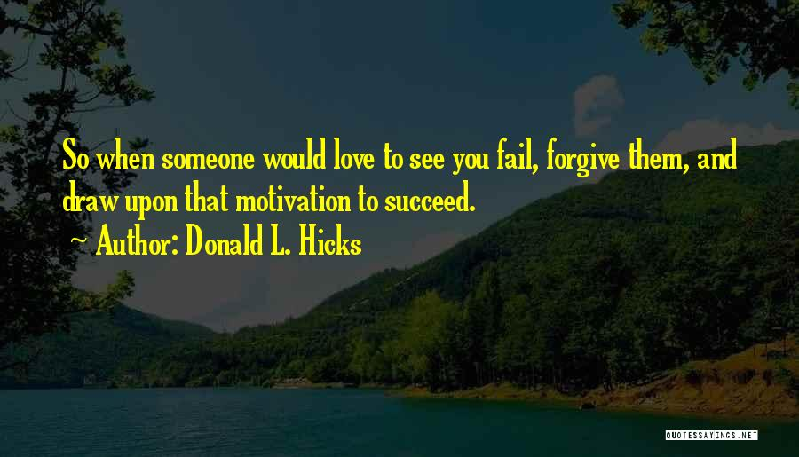 Condemnation Quotes By Donald L. Hicks
