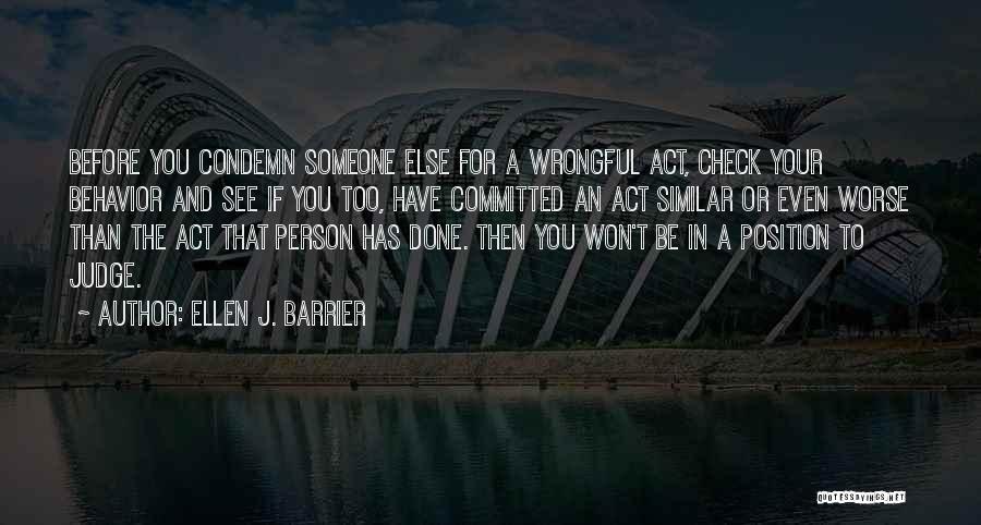 Condemnation Quotes By Ellen J. Barrier