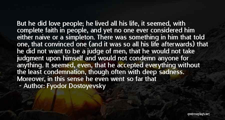 Condemnation Quotes By Fyodor Dostoyevsky