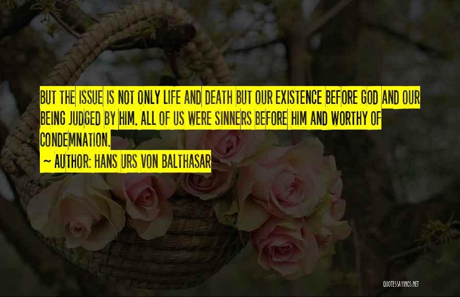 Condemnation Quotes By Hans Urs Von Balthasar
