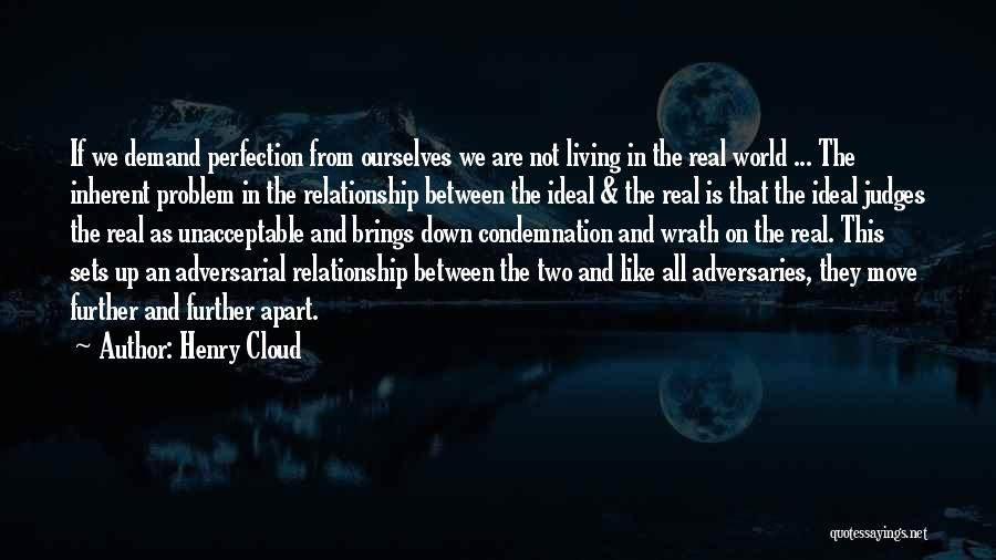 Condemnation Quotes By Henry Cloud