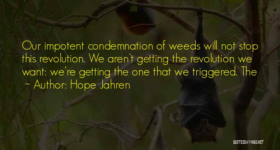 Condemnation Quotes By Hope Jahren