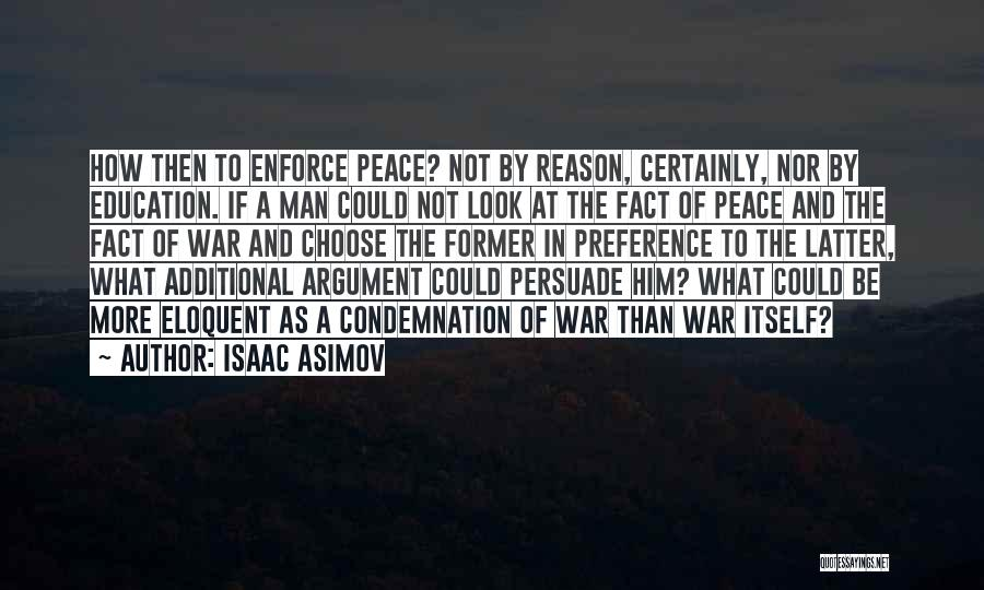 Condemnation Quotes By Isaac Asimov