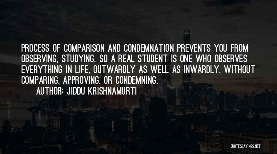 Condemnation Quotes By Jiddu Krishnamurti