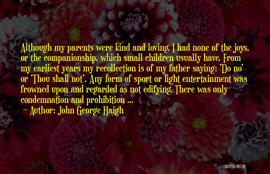 Condemnation Quotes By John George Haigh