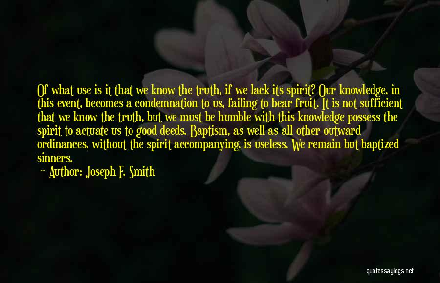 Condemnation Quotes By Joseph F. Smith