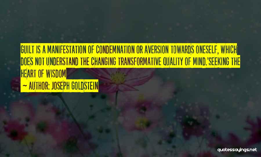Condemnation Quotes By Joseph Goldstein