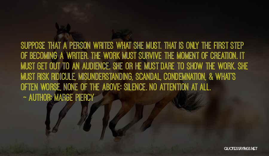 Condemnation Quotes By Marge Piercy