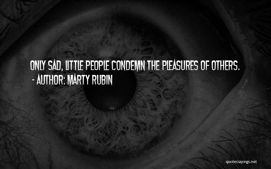Condemnation Quotes By Marty Rubin
