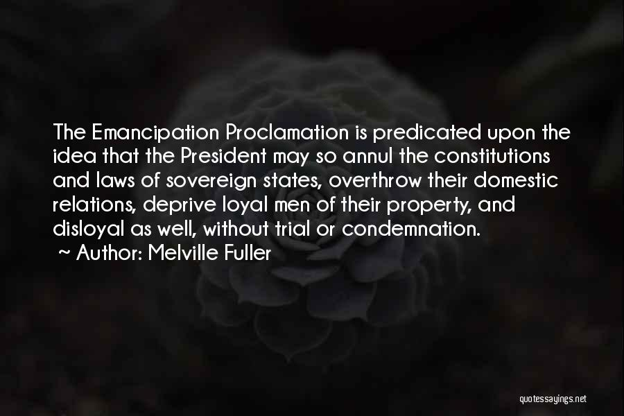 Condemnation Quotes By Melville Fuller