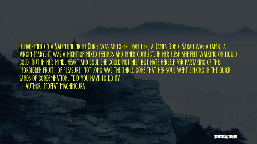 Condemnation Quotes By Moffat Machingura