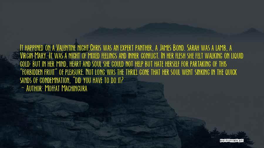 Condemnation Quotes By Moffat Machingura