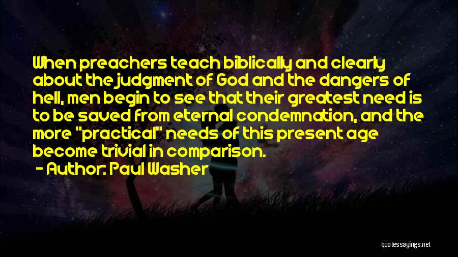 Condemnation Quotes By Paul Washer