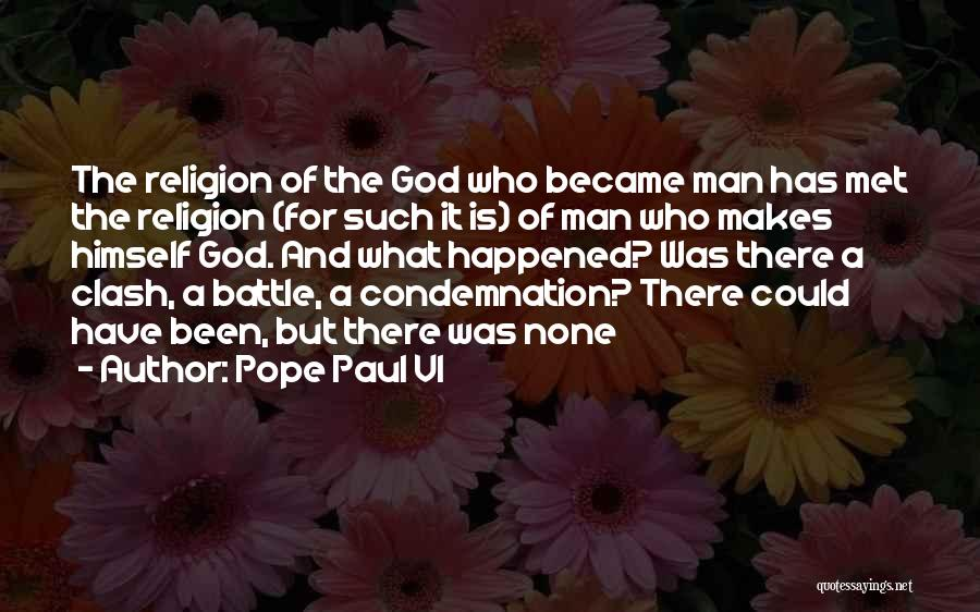 Condemnation Quotes By Pope Paul VI