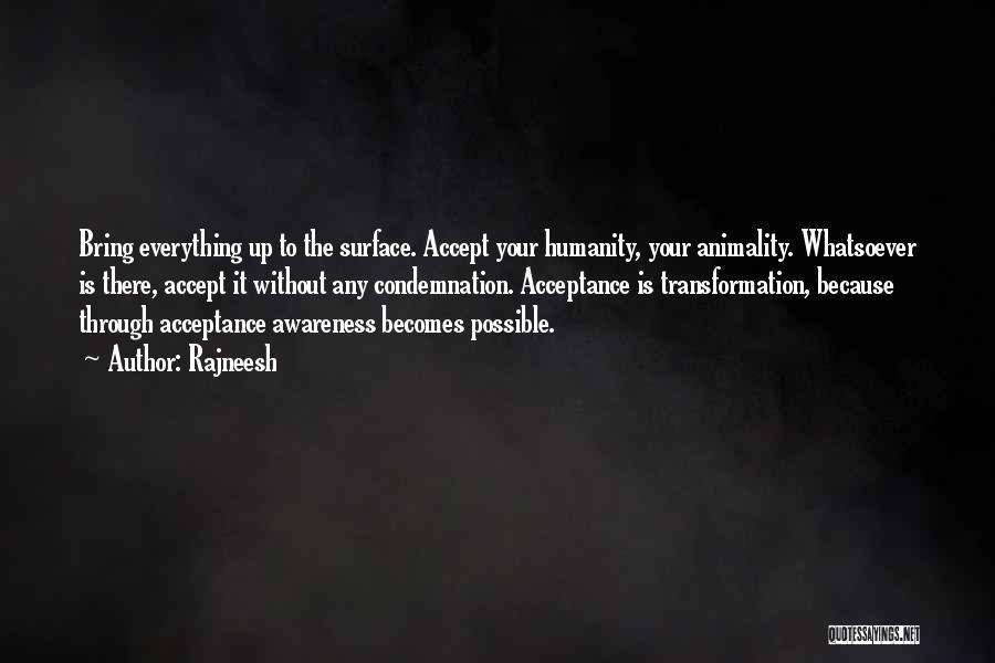 Condemnation Quotes By Rajneesh