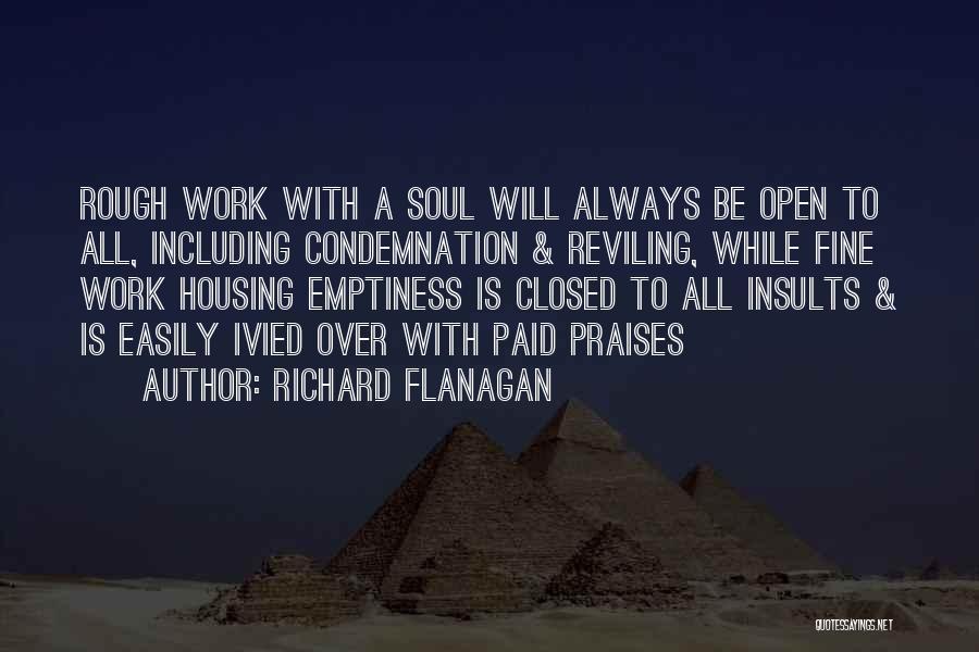 Condemnation Quotes By Richard Flanagan