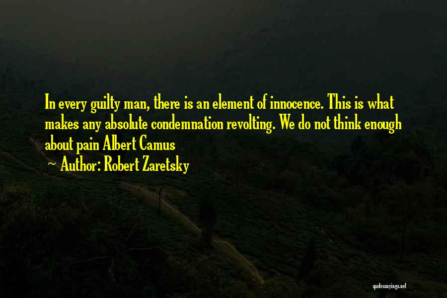 Condemnation Quotes By Robert Zaretsky