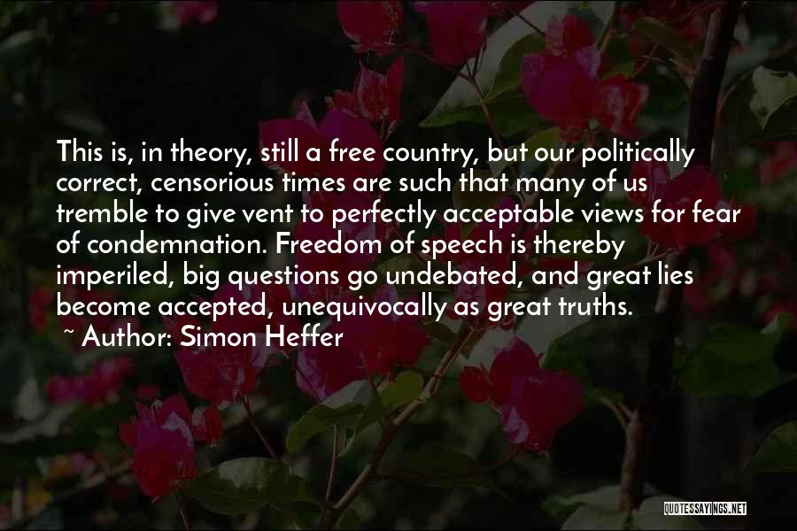 Condemnation Quotes By Simon Heffer