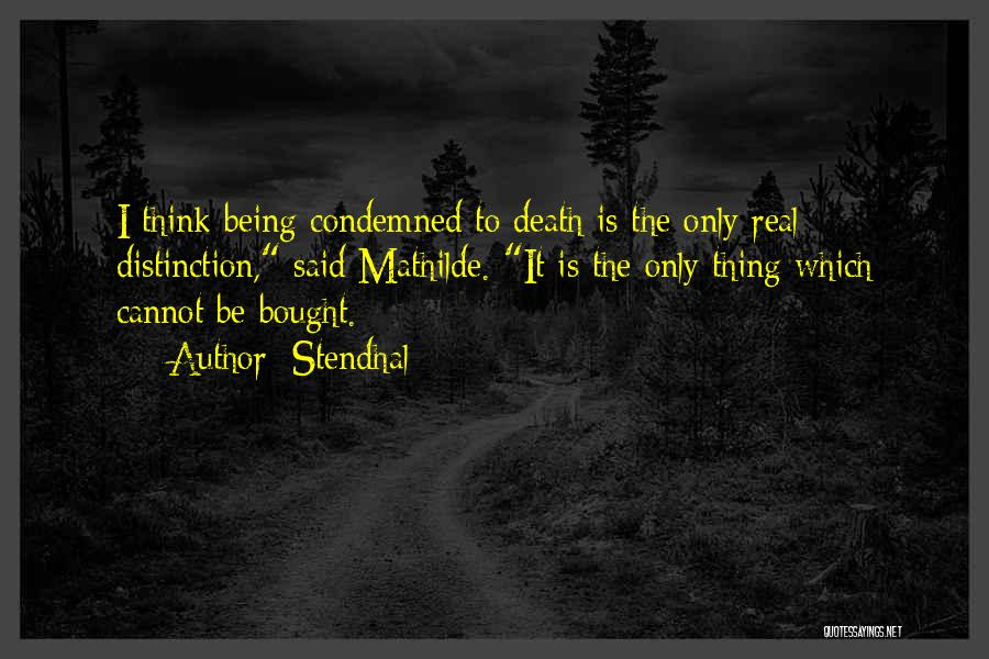 Condemnation Quotes By Stendhal