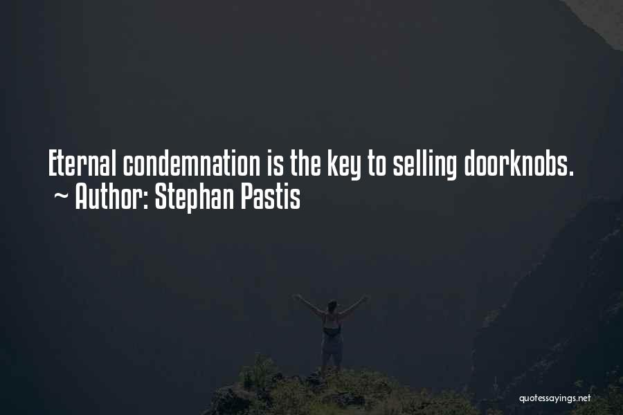 Condemnation Quotes By Stephan Pastis