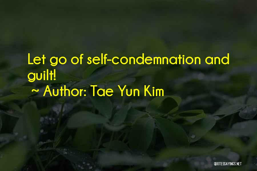 Condemnation Quotes By Tae Yun Kim