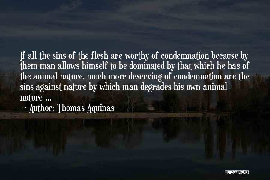 Condemnation Quotes By Thomas Aquinas