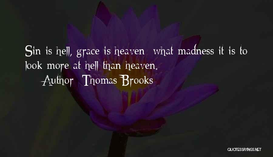 Condemnation Quotes By Thomas Brooks