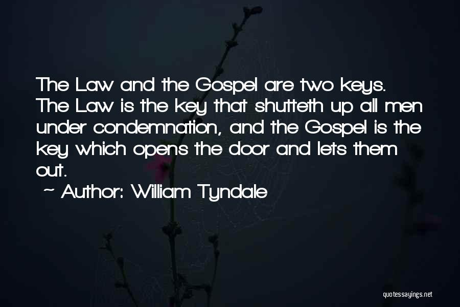 Condemnation Quotes By William Tyndale