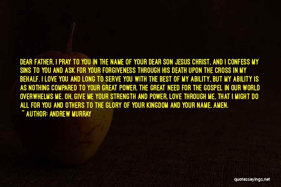 Confess Our Sins Quotes By Andrew Murray
