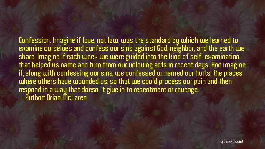 Confess Our Sins Quotes By Brian McLaren
