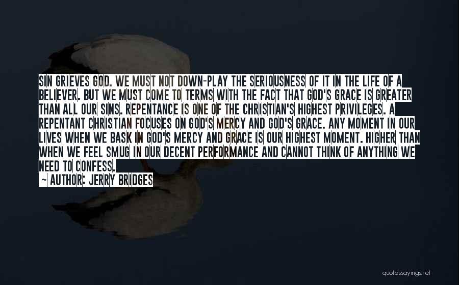 Confess Our Sins Quotes By Jerry Bridges