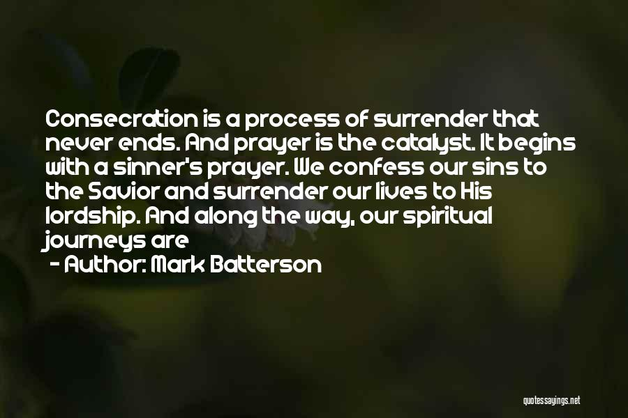 Confess Our Sins Quotes By Mark Batterson