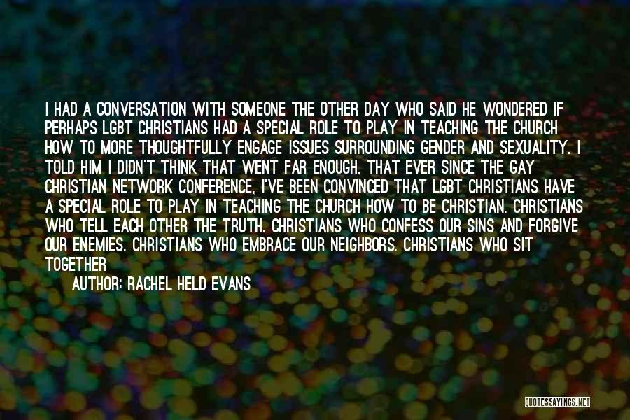 Confess Our Sins Quotes By Rachel Held Evans