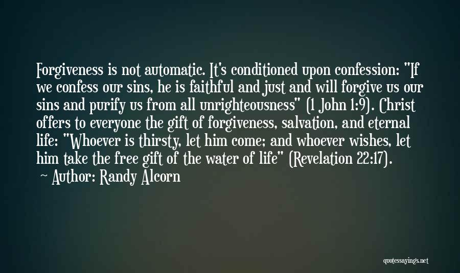 Confess Our Sins Quotes By Randy Alcorn